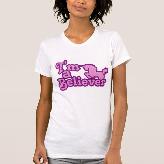 I'm a Believer in Unicorns T-Shirt