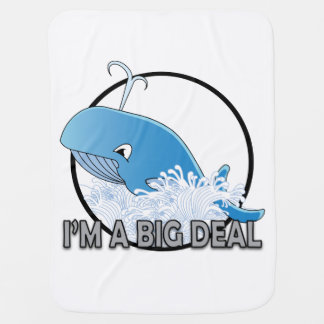 I'm A Big Deal - Baby Blanket Receiving Blanket
