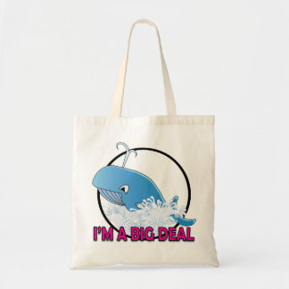 I'm A Big Deal - Budget Tote Tote Bag