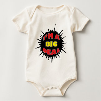 I'm A Big Deal - Sly Social Commentary Baby Bodysuit