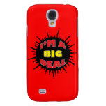 I'm A Big Deal - Sly Social Commentary Galaxy S4 Case