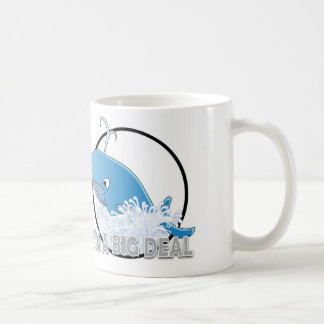 I'm A Big Deal - White 11 oz Classic White Mug Coffee Mug