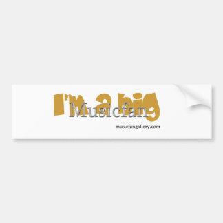 I'm A Big Musicfan Bumper Sticker