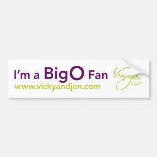 """""""I'm a Big O Fan"""" Bumper Sticker Car Bumper Sticker"""