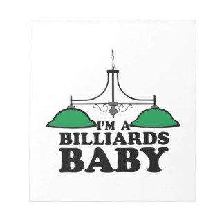 Im A Billiards Baby Memo Notepads