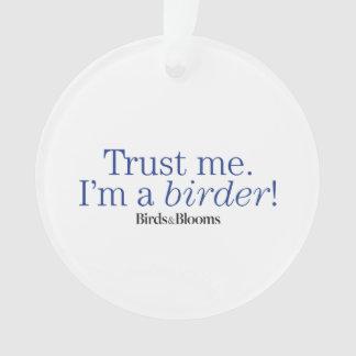 I'm a Birder Ornament