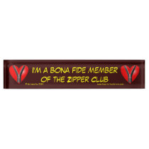 I'm a bona fide member of the Zipper Club Nameplate