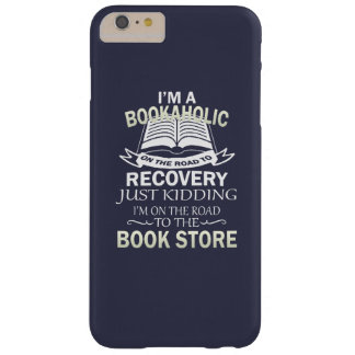 I'M A BOOKAHOLIC BARELY THERE iPhone 6 PLUS CASE
