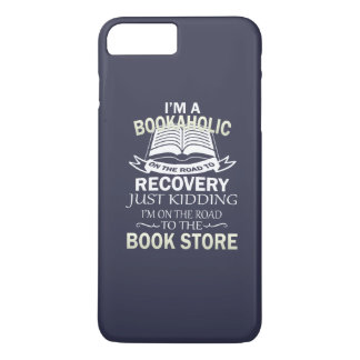 I'M A BOOKAHOLIC iPhone 7 PLUS CASE