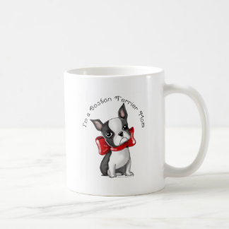 *I'm a Boston Terrier Mom* Adorable Dog Coffee Mug