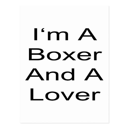 I'm A Boxer And A Lover Postcard