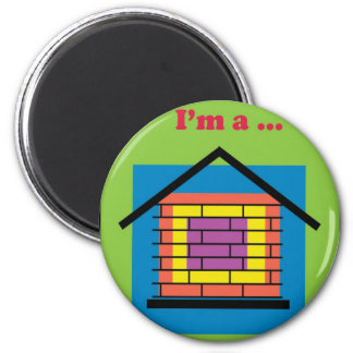 I'm a brick house 2 inch round magnet