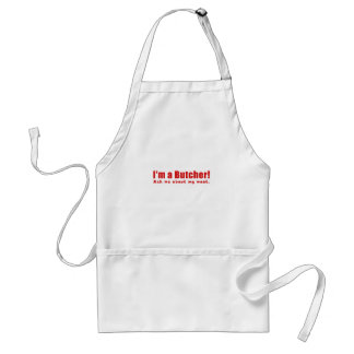 Im a Butcher Ask Me About My Meat Adult Apron