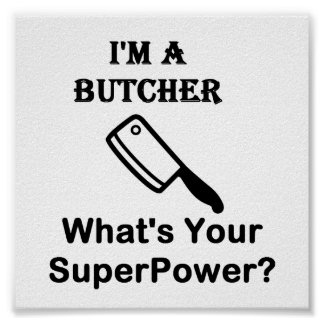 I'M A Butcher, What's Your Superpower? Poster