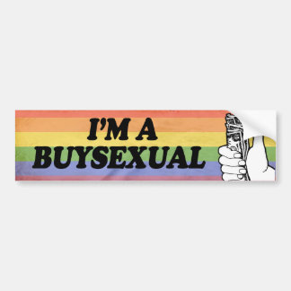 I'M A BUYSEXUAL -.png Car Bumper Sticker