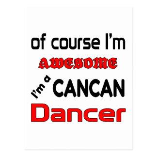 I'm a Cancan Dancer Postcard