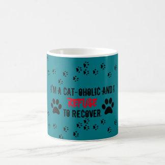 I'm a cat-oholic and I refuse to recover Coffee Mug