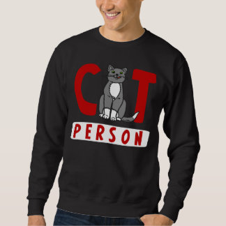 I'm a Cat Person Pullover Sweatshirts
