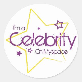 I'm a celebrity on myspace classic round sticker