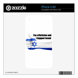 I'm a Christian and I Support Israel iPhone 4 Skin