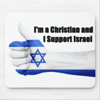 I'm a Christian and I Support Israel Mouse Pad