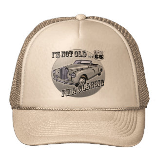I'm A Classic 65th Birthday Gifts Trucker Hat