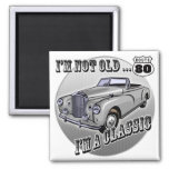 I'm A Classic 80th Birthday Gifts 2 Inch Square Magnet