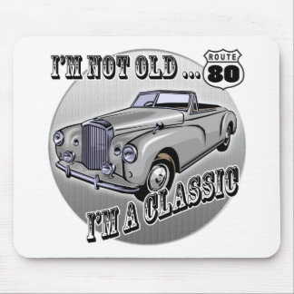 I'm A Classic 80th Birthday Gifts Mouse Pad