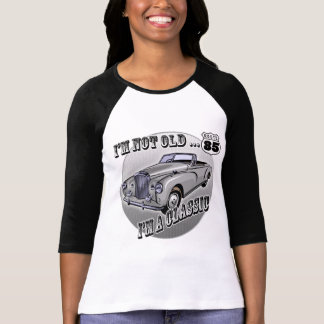 I'm A Classic 85th Birthday Gifts Tee Shirt