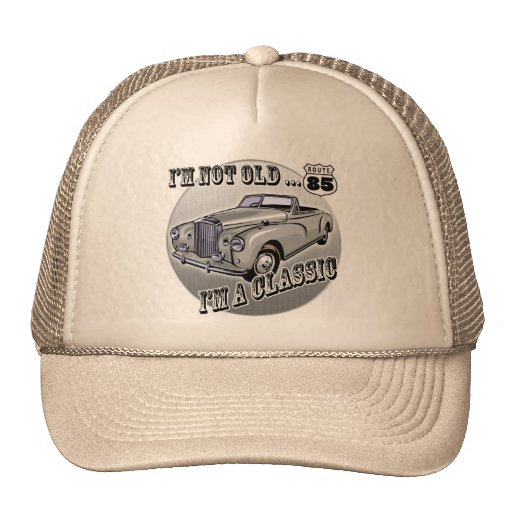 I'm A Classic 85th Birthday Gifts Trucker Hat