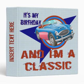 I'm A Classic Birthday Avery Binder