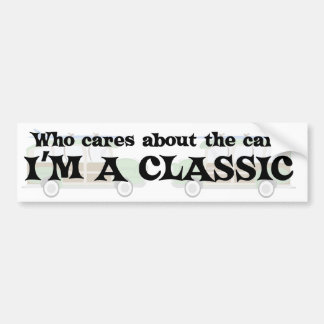 I'm A Classic Bumper Sticker