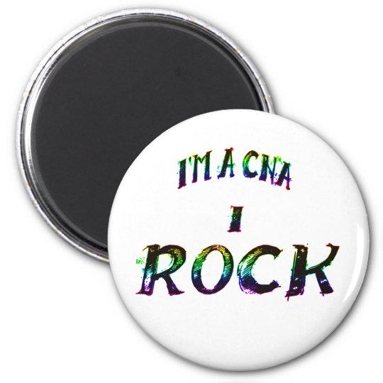 I'M A CNA...I ROCK MAGNET
