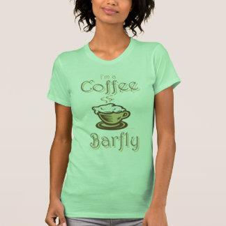 I'm a Coffee Barfly T-shirt