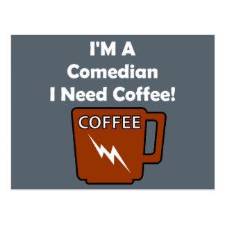I'M A Comedian, I Need Coffee! Postcard