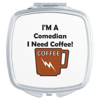 I'M A Comedian, I Need Coffee! Vanity Mirror