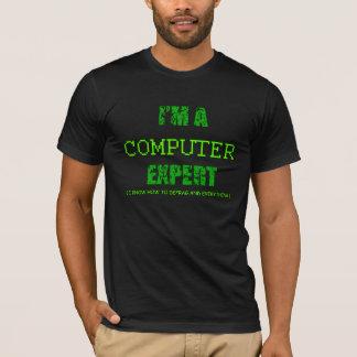 I'M A Computer Expert T-Shirt