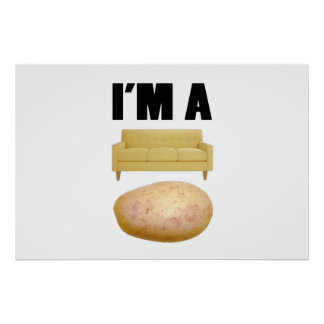 I'M A COUCH POTATO POSTER