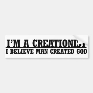 Im a creationist funny atheist humor car bumper sticker