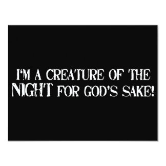 I'm a Creature of the Night for God's Sake!!!! Personalized Invitations