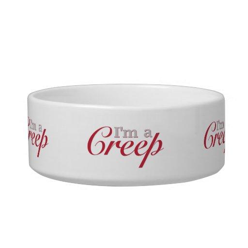 I'm a Creep Cat Bowl