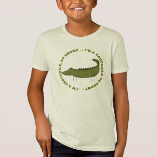 I'm A Crocodile...So Chomp T-Shirt