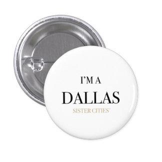 """""""I'm a Dallas"""" Button"""
