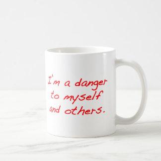 I'm a danger to myself and others coffee mug