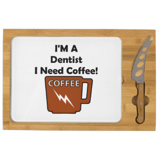 I'M A Dentist, I Need Coffee! Cheese Platter