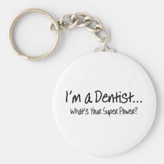 Im A Dentist Whats Your Super Power Basic Round Button Keychain