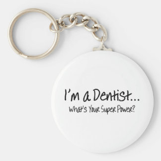 Im A Dentist Whats Your Super Power Keychains