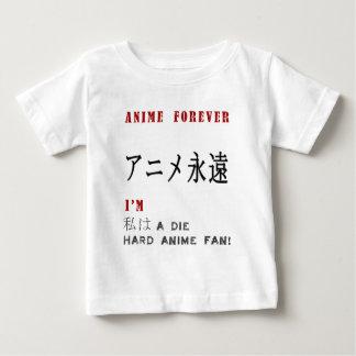 I'm a Die hard anime fan Baby T-Shirt