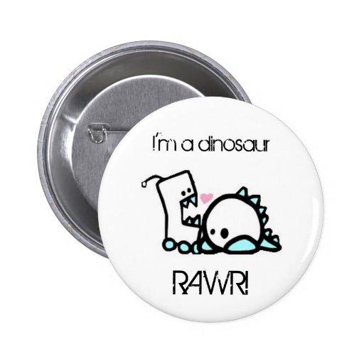 I'm a dinosaur RAWR! Button