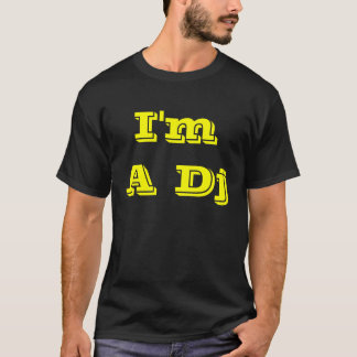 I'm A Dj - I Don't Do Request T-Shirt
